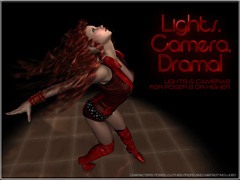 Lights, Camera, Drama - Lights and Cameras for Poser
