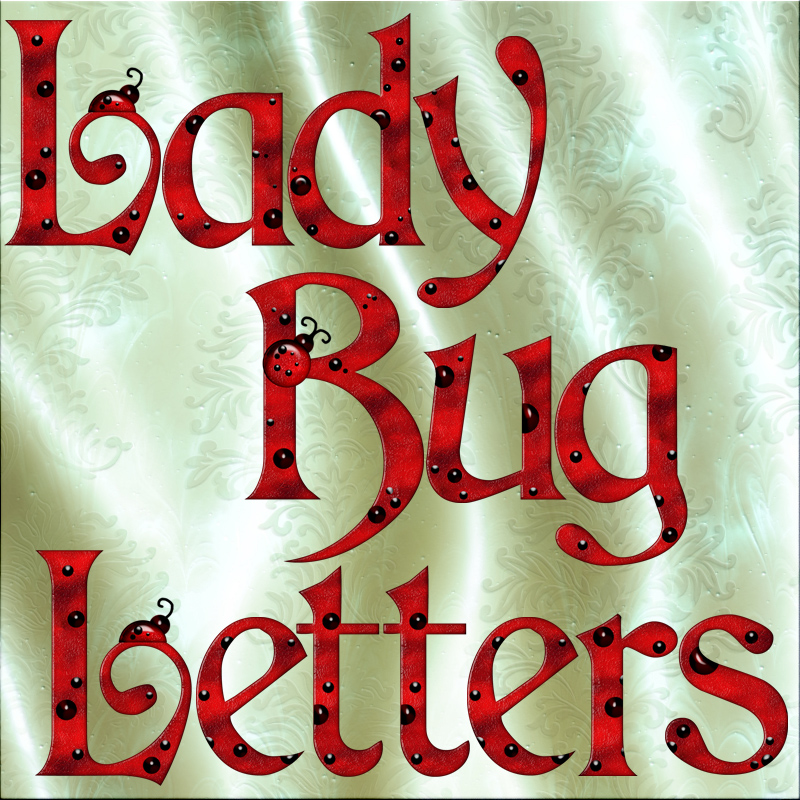 Harvest Moons Lady Bug Letters