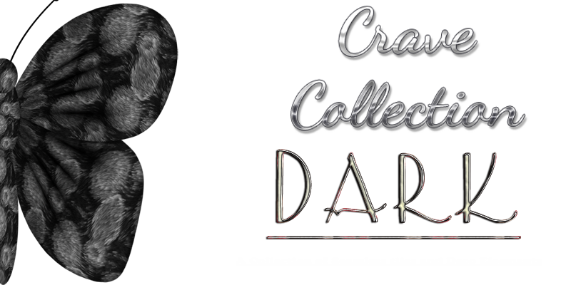 Crave Collection: Dark