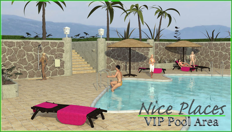 Nice Places - VIP Pool Area by 3-D-C