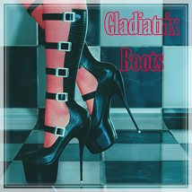 Gladiatrix Boots Footwear SynfulMindz