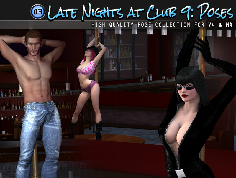 i13 Late Nights at CLUB 9 POSES