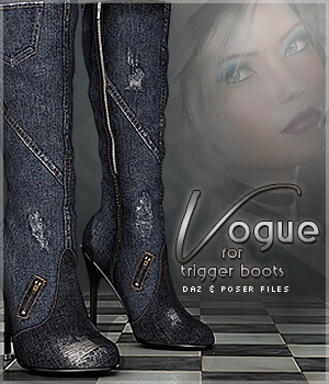 Vogue for Trigger Boots Poser/Daz 3D Figure Essentials Sveva