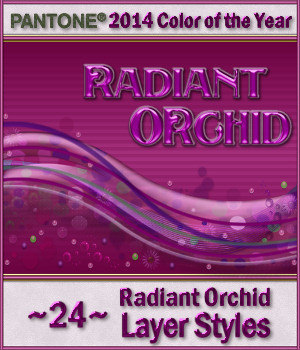 2014 Color of the Year-Radiant Orchid Layer Styles 2D Merchant Resources fractalartist01
