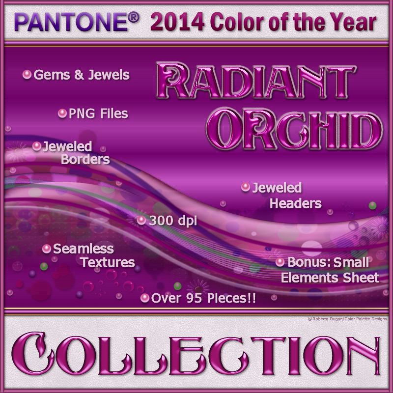 The Radiant Orchid Collection