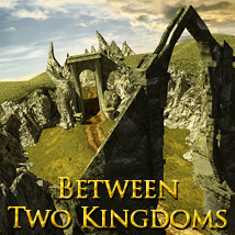 Between Two Kingdoms - Extended License 3D Models Extended Licenses powerage