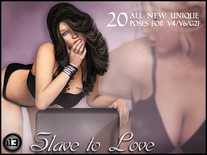 i13 Slave to Love for V4/V6/G2F by biglovepose