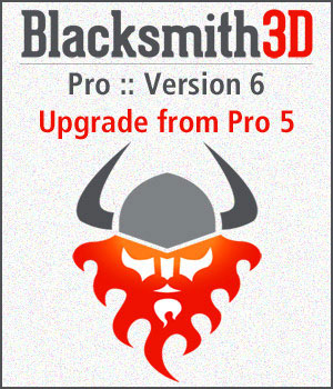 Blacksmith3D Pro-6 Upgrade from Pro-5 3D Software : Poser : Daz Studio : iClone Blacksmith3D