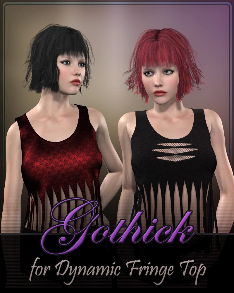 Gothick for Dynamic Fringe Top