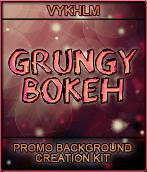 VYKHLM_Grungy Bokeh Promo Backgrounds 2D Graphics Merchant Resources vyktohria