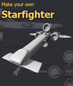 Make your own Starfighter Tutorials : Learn 3D Fugazi1968