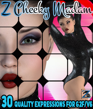 Z Cheeky Madam - Expressions for G2F/V6 3D Figure Essentials Zeddicuss