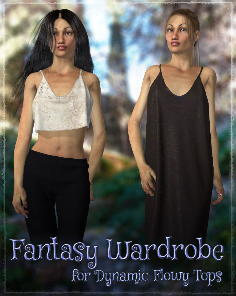 Fantasy Wardrobe for Dynamic Flowy Tops