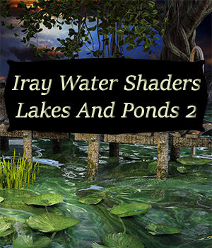 Iray Water Shaders Lakes And Ponds 2 3D Figure Essentials fictionalbookshelf