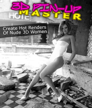 3D Pin-Up Master Tutorials : Learn 3D dreamlight