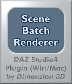 Batch Renderer for DAZ Studio 3D Software : Poser : Daz Studio Dimension3D