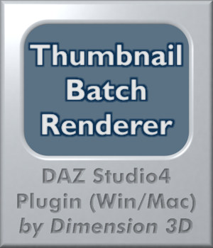 Thumb Renderer for DAZ Studio 3D Software : Poser : Daz Studio : iClone Dimension3D
