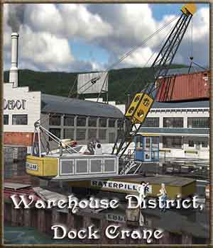 Warehouse District, Dock Crane 3D Models DreamlandModels