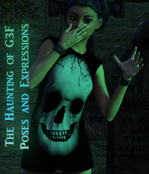 The Haunting of G3F - Pose and Expressions 3D Figure Assets fictionalbookshelf