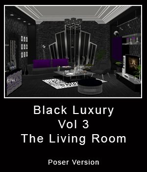 Black Luxury Vol 3 : The Living Room (Poser Version) 3D Figure Essentials 3D Models ICRDesign