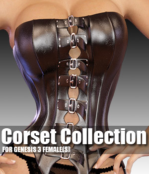 Corset Collection for Genesis 3 female(s) - Extended License 3D Figure Assets Extended Licenses powerage