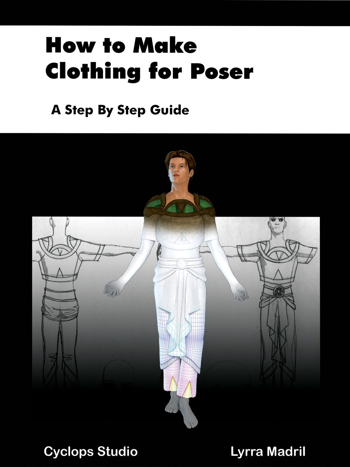 How to Make Clothing for Poser: A Step By Step Guide