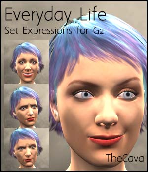Everyday Life- Real Set Expressions for Genesis2 3D Figure Assets TheCava