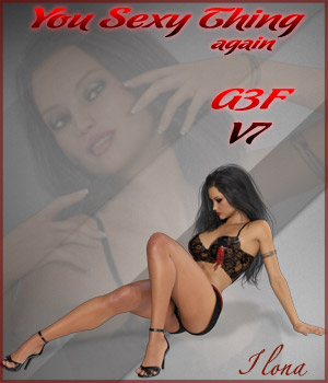 You Sexy Thing Again - G3F-V7 3D Figure Essentials ilona
