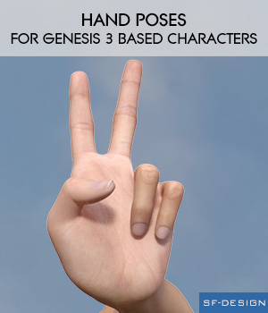 Hand Poses for Genesis 3 Male and Female Characters 3D Figure Assets SF-Design