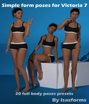 Simple form poses for Victoria 7 3D Figure Essentials Isazforms