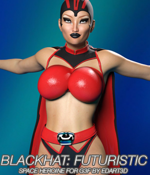 BLACKHAT:FUTURISTIC - Space Heroine for Genesis 3 Females  3D Figure Essentials Anagord