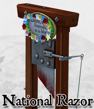 Reign of Terror: National Razor by Cybertenko