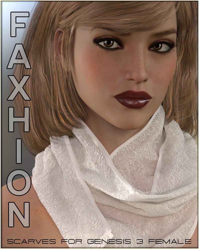Faxhion - Scarves for Genesis 3 Females