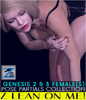Z Lean On Me - Pose Partials Collection - G2F-V6/G3F-V7 3D Figure Assets Zeddicuss