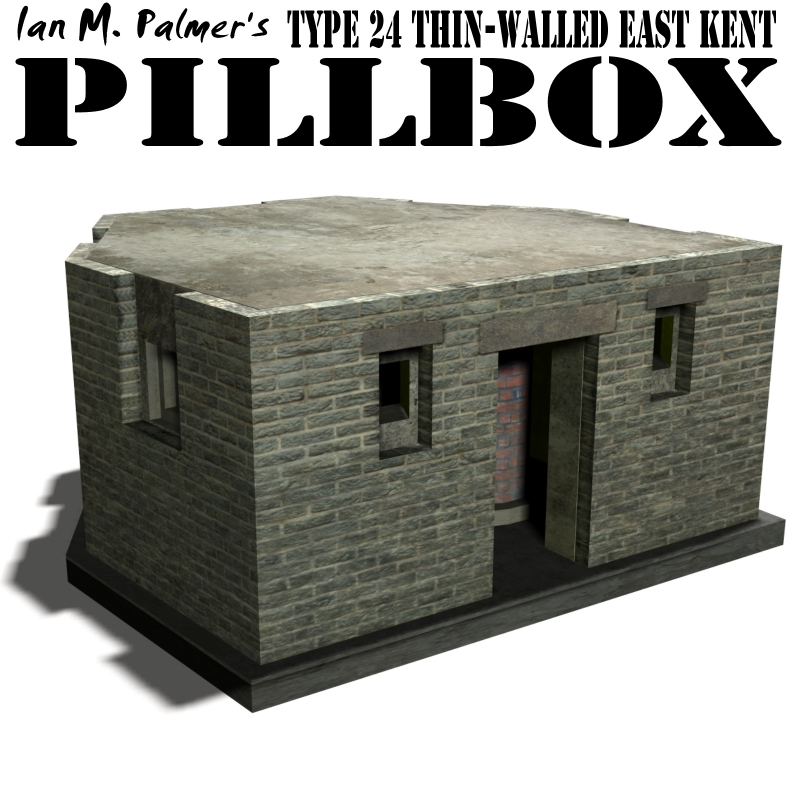 IanMPalmers Pillbox Type 24 Thin-walled East Kent
