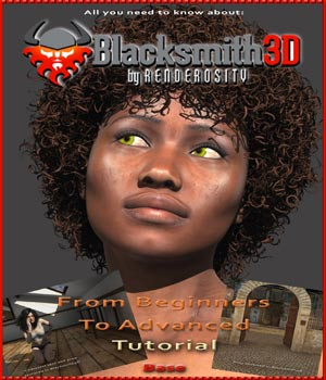 Blacksmith3D Basic Tutorial Tutorials : Learn 3D 3D Software : Poser : Daz Studio : iClone fly028