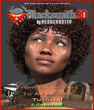 Blacksmith3D Advanced Tutorial 3D Software : Poser : Daz Studio : iClone Tutorials : Learn 3D fly028