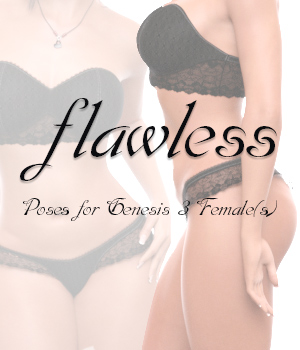Flawless for Genesis 3 Female(s) 3D Figure Essentials -dragonfly3d-