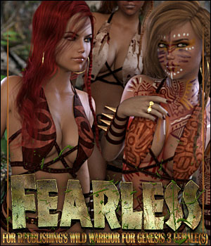 Fearless for Wild Warrior for G3 3D Figure Assets ShanasSoulmate