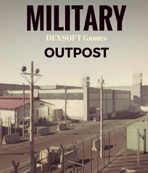 Military Outpost 3D Models Extended Licenses 3D Game Models : OBJ : FBX dexsoft-games