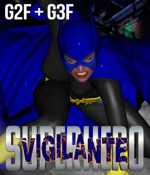 SuperHero Vigilante for G2F & G3F Volume 1  3D Figure Essentials GriffinFX
