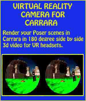 Virtual Reality Camera for Carrara 3D Software : Poser : Daz Studio : iClone draught