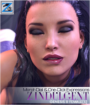 Z Indulgent - Morph Dial & One-Click Expressions for Genesis 3 Female/Victoria 7 3D Figure Essentials Zeddicuss