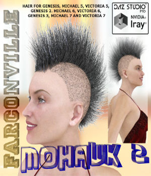 MOHAWK 2 HAIR FOR GENESIS, V5, M5, G2F, V6, G2M, M6, G3F, V7, G3M AND M7 3D Figure Essentials farconville