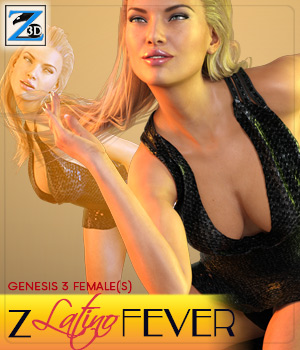 Z Latino Fever - Poses for the Genesis 3 Female(s) 3D Figure Essentials Zeddicuss