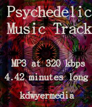 Psychedelic Music Track Music  : Soundtracks : FX kdwyermedia