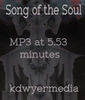 Song of the Soul Music Track Music  : Soundtracks : FX kdwyermedia