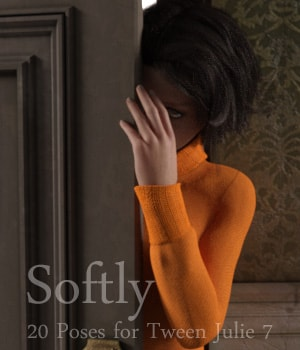 Softly - Poses for Tween Julie 7 3D Figure Assets AliveSheCried