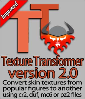 Texture Transformer Version 2 3D Software : Poser : Daz Studio : iClone Blacksmith3D