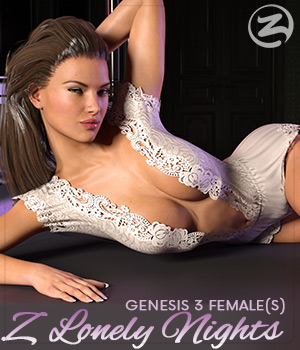 Z Lonely Nights - Poses for the Genesis 3 Females 3D Figure Assets Zeddicuss